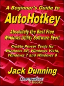 A Beginner's Guide to AutoHotkey, (EPUB for iPad, NOOK)