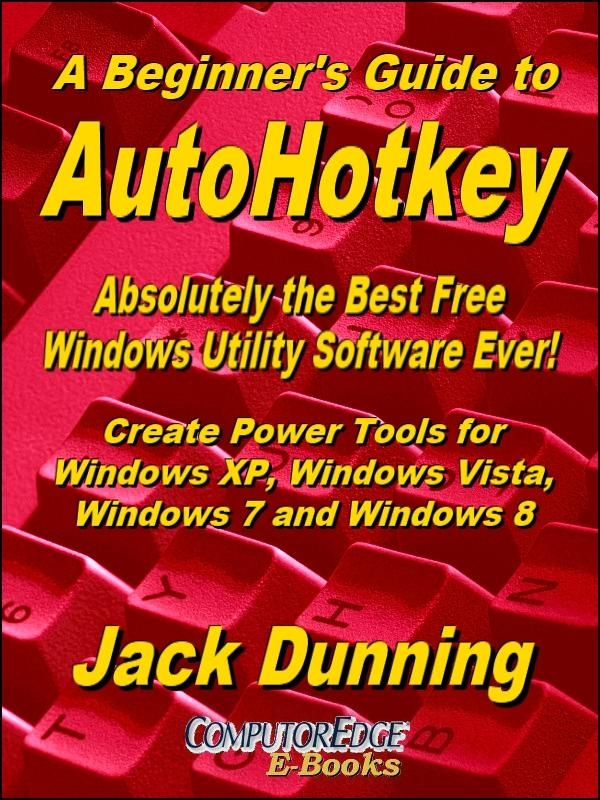 A Beginner's Guide to AutoHotkey (PDF format for printing)