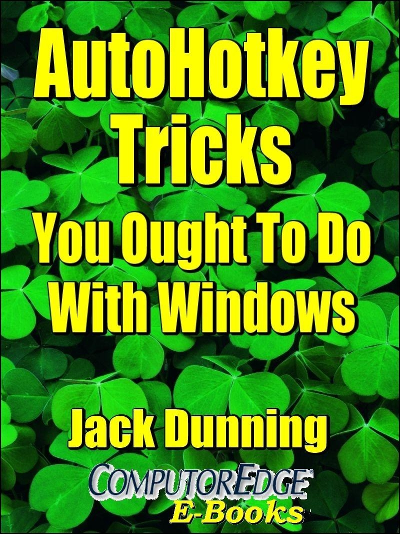 AutoHotkey Tricks (EPUB for iPad, NOOK, Computer)