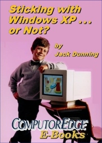 Sticking with Windows XP--or Not? (EPUB for iPad, NOOK, etc.)