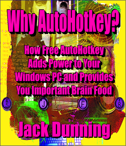 Why AutoHotkey? (MOBI for Amazon Kindle)